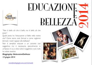 5° Blogging day di Snodi Pedagogici...#educazionEbellezza (1/3)